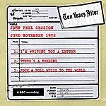 Ten Years After John Peel Session (23rd November 1972)