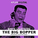 Big Bopper White Lightning - 4 Track Ep