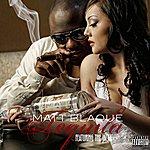 Matt Blaque Tequila (Feat. The Jacka) (Single) (Parental Advisory)