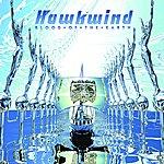 Hawkwind Blood Of The Earth (Bonus Tracks)
