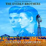 The Everly Brothers Country Comforts