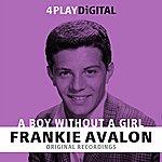 Frankie Avalon A Boy Without A Girl - 4 Track Ep