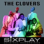 The Clovers Six Play - Ep