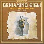 Beniamino Gigli Beniamino Gigli : Registrazioni Storiche