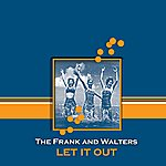 The Frank & Walters Let It Out (Single)