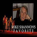 Mike Shannon Mike Shannon's Favorite