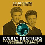 The Everly Brothers Boudleaux & Felice Bryant Songbook - Vol' 1 - 4 Track Ep