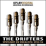 The Drifters Spotlight On Vocalists: 1953-56 - 4 Track Ep