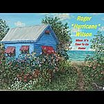 Roger Hurricane Wilson When It's Time To Go Home - Single