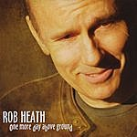 Rob Heath One More Day Above Ground