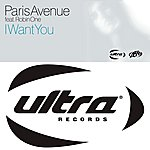 Paris Avenue I Want You (Feat. Robin One)