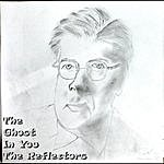 The Reflectors The Ghost In You - Single