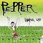 Pepper Wake Up/Mirror