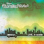 The Alternate Routes Live... In Seattle