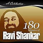 Ravi Shankar A Celebration - 180 Minutes Of Ravi Shankar