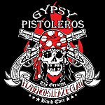 Gypsy Pistoleros The Greatest Flamenco Sleaze Glam Band Ever! Greatest Hits Volume 1
