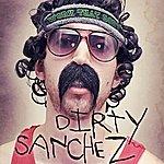 Dirty Sanchez Work That Body