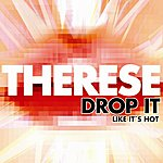 Therese Drop It Like It's Hot (4-Track Maxi-Single)