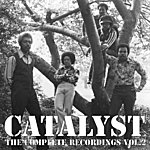 The Catalyst The Complete Recordings, Vol. 2