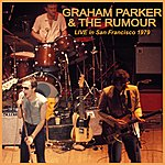 Graham Parker & The Rumour Live In San Francisco 1979