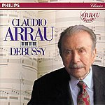 Claudio Arrau Debussy: Preludes; Images; Estampes (2 Cds)