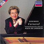 Alicia De Larrocha Schumann: Carnaval/Faschingsschwank Aus Wien