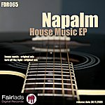 Napalm House Muisc Ep