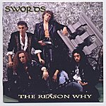 Swords The Reason Why / Never Enough (Remastered)