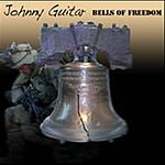 Johnny Guitar Bells Of Freedom (Single)