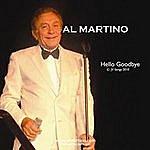 Al Martino Hello Goodbye (Single)