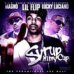 Lil' Flip Syrup In My Cup (Single)
