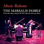 The Marsalis Family Music Redeems