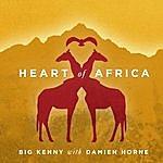 Big Kenny Heart Of Africa (Single)