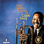Clark Terry The Happy Horns Of Clark Terry