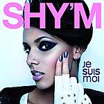 Shy'm Je Suis Moi (Single)