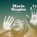 Mavis Staples You Are Not Alone (Single)