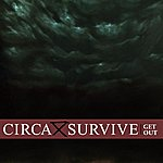 Circa Survive Get Out (2-Track Single)