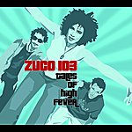Zuco 103 Tales Of High Fever