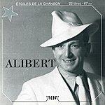 Alibert Les Étoiles De La Chanson (Alibert)