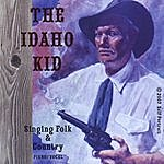 Roger Smith The Idaho Kid, Singing Folk & And Country