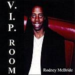 Rodney McBride V.i.p. Room