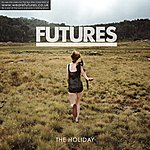 The Futures The Holiday