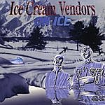 The Ice Cream Vendors On Ice