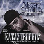 Night Shield Kataztrophik (Parental Advisory)