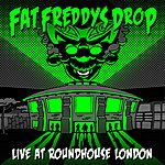 Fat Freddy's Drop Live At Roundhouse London