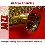 George Shearing George Shearing Selected Favorites Volume 5