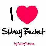 Sidney Bechet I Love Sidney Bechet (Jazz Masters Collection)