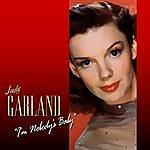 Judy Garland I'm Nobody's Baby (Alternate Version)