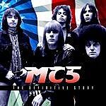MC5 The Definitive Story
