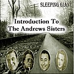The Andrews Sisters Introduction To The Andrews Sisters